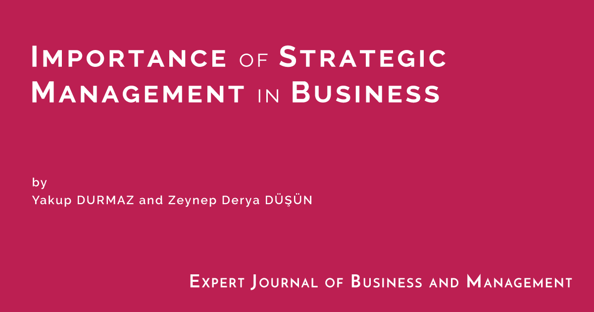 Importance of Strategic Management in Business - Expert